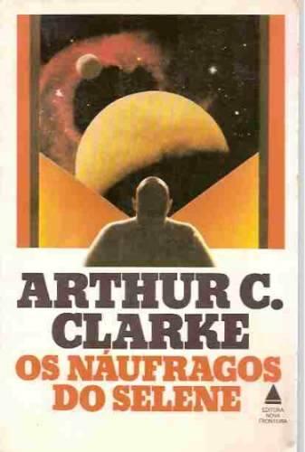 os-naufragos-de-selene-arthur-c-clarke_MLB-O-165048002_6748